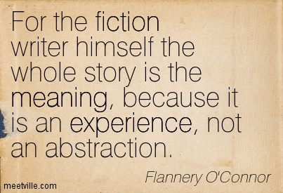 Quotation-Flannery-O-Connor-meaning-experience-fiction-Meetville-Quotes-152293