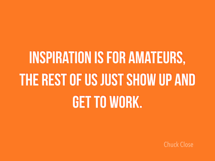 Inspiration-Is-For-Amateurs